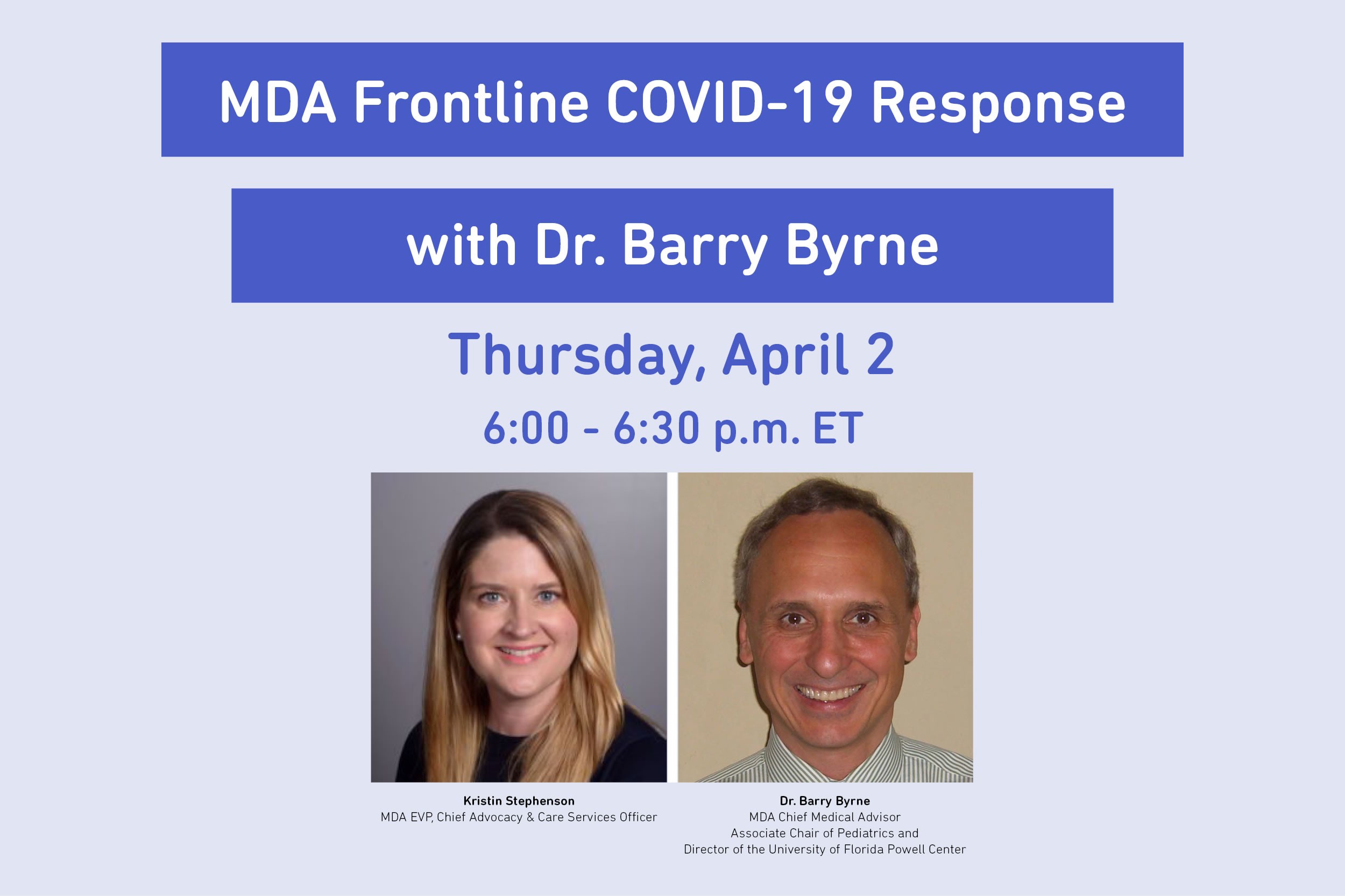 MDA Frontline COVID-19 Response - FB Live with Dr. Barry Byrne for people living with muscular dystrophy, ALS and related neuromuscular diseases.