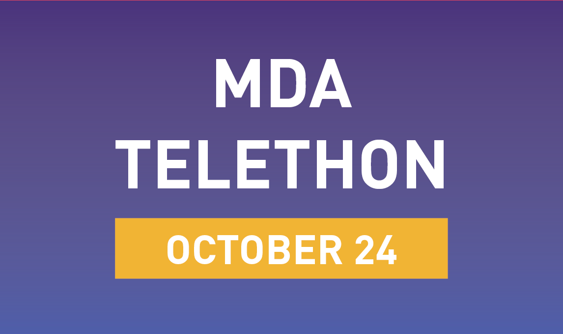 MDA Telethon, October 24th!