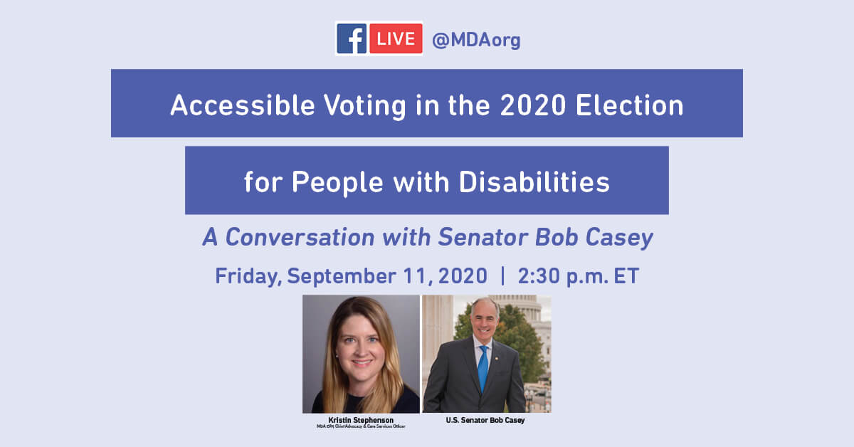 Accessible voting in 2020 for people with disabilities, a conversation with Senator Bob Casey.