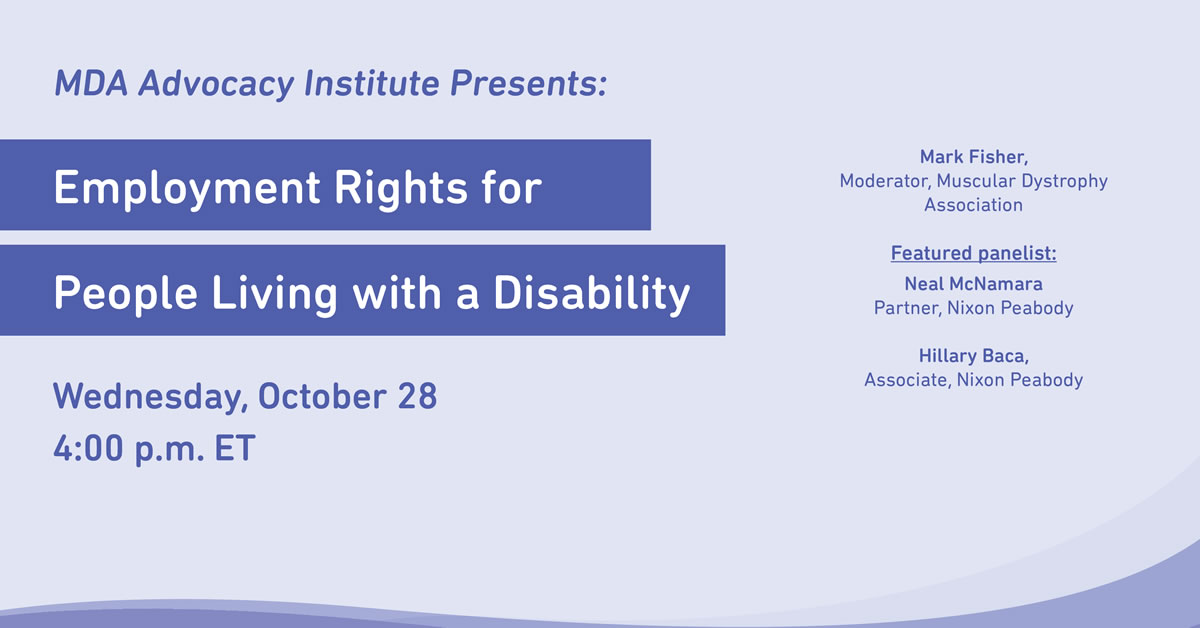 MDA Advocacy Institute: Employment Rights for People Living with a Disability