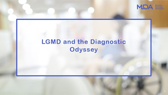 Limb-Girdle Muscular Dystrophy and the Diagnostic Odyssey