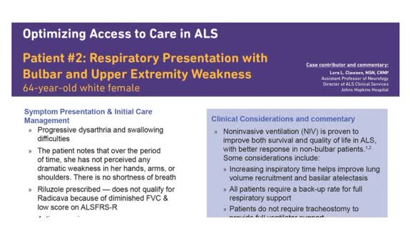 Optimizing Access to Care ALS Patient #2 - Respiratory Presentation with Bulbar and Upper Extremity Weakness