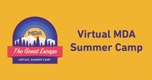 Kids are Headed to Virtual MDA Summer Camp!