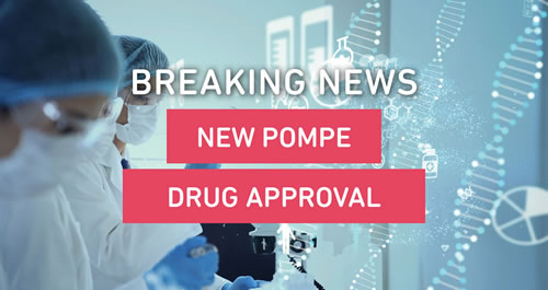 MDA Celebrates the Approval of a New Drug to Treat Pompe Disease