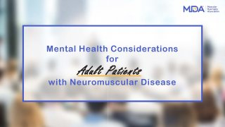 Mental Health Considerations for Adult Patients with Neuromuscular Disease