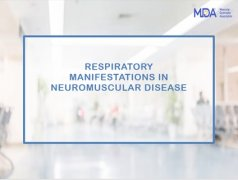 Respiratory Manifestations in Neuromuscular Disorders