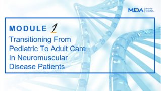 Transitioning from Pediatric to Adult Care in Neuromuscular Disease Patients